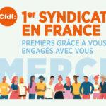 Grâce à votre confiance la CFDT devient la 1ère organisation syndicale en France – élections du 6 décembre